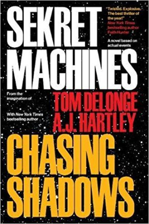 Sekret Machines Chasing Shadows by Tom DeLonge and A.J. Hartley